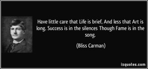 Bliss Carman, whose death mask it was, and who supplies an appropriate quote.